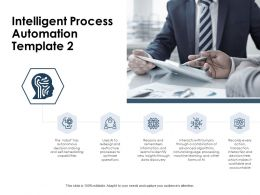 Intelligent Process Automation Knowledge Ppt Powerpoint Presentation File Outline