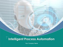 Intelligent Process Automation Powerpoint Presentation Slides