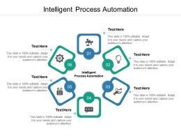 Intelligent Process Automation Ppt Powerpoint Presentation Show Layout Ideas Cpb