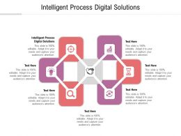 Intelligent Process Digital Solutions Ppt Powerpoint Presentation Good Cpb