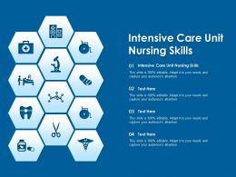 Intensive Care Unit Nursing Skills Ppt Powerpoint Presentation Model Format