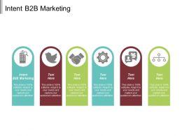Intent B2B Marketing Ppt Powerpoint Presentation File Layout Ideas Cpb