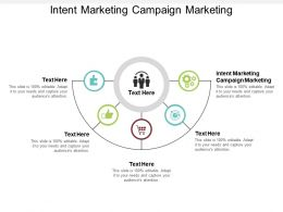 Intent Marketing Campaign Marketing Ppt Powerpoint Presentation Styles Slides Cpb