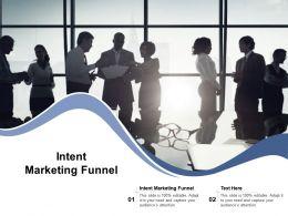 Intent Marketing Funnel Ppt Powerpoint Presentation Inspiration Summary Cpb