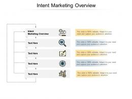 Intent Marketing Overview Ppt Powerpoint Presentation Ideas Graphics Example Cpb