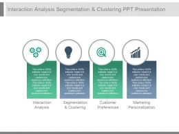 Interaction Analysis Segmentation And Clustering Ppt Presentation