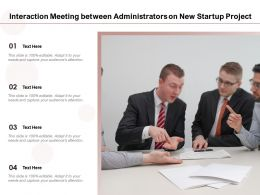 Interaction Meeting Between Administrators On New Startup Project