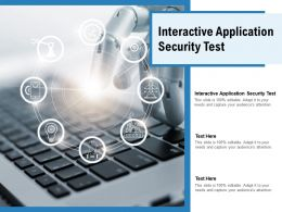 Interactive Application Security Test Ppt Powerpoint File Graphics Example Cpb