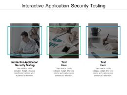 Interactive Application Security Testing Ppt Powerpoint Presentation Professional Inspiration Cpb
