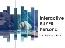 Interactive Buyer Persona Powerpoint Presentation Slides