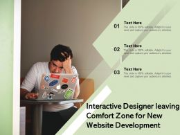 Interactive Designer Leaving Comfort Zone For New Website Development