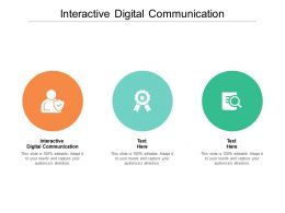 Interactive Digital Communication Ppt Powerpoint Presentation Show Grid Cpb
