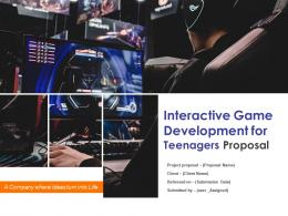Interactive Game Development For Teenagers Proposal Powerpoint Presentation Slides