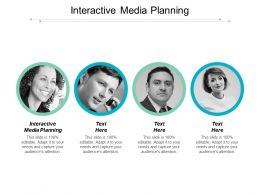 Interactive Media Planning Ppt Powerpoint Presentation File Grid Cpb