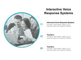 Interactive Voice Response Systems Ppt Powerpoint Presentation Slides Templates Cpb