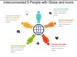Interconnected 5 People With Globe And Icons