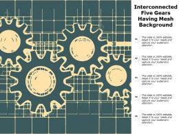 Interconnected Five Gears Having Mesh Background