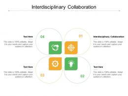 Interdisciplinary Collaboration Ppt Powerpoint Presentation Slides Design Inspiration Cpb