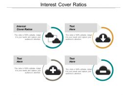 Interest Cover Ratios Ppt Powerpoint Presentation Gallery Layout Ideas Cpb