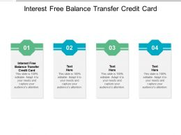 Interest Free Balance Transfer Credit Card Ppt Powerpoint Presentation Show Cpb