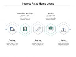 Interest Rates Home Loans Ppt Powerpoint Presentation Design Ideas Cpb