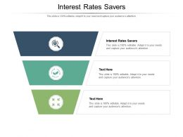 Interest Rates Savers Ppt Powerpoint Presentation Model Designs Download Cpb