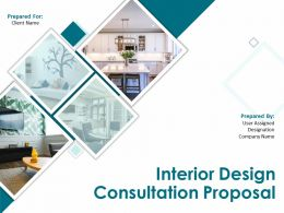 Interior Design Consultation Proposal Powerpoint Presentation Slides