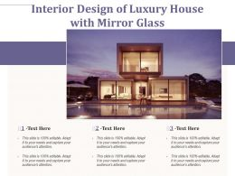Interior Design Of Luxury House With Mirror Glass