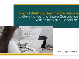 Internal Audit To Assess The Effectiveness Of Governance And Ensure Compliance With Policies And Procedures