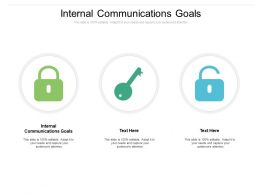 Internal Communications Goals Ppt Powerpoint Presentation Portfolio Cpb