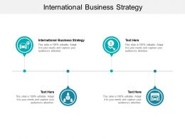 International Business Strategy Ppt Powerpoint Presentation Inspiration Cpb