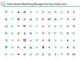 International Marketing Management Icons Slide Cont Powerpoint Presentation Gallery