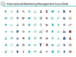 International Marketing Management Icons Slide Ppt Powerpoint Presentation Gallery Tips