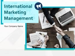 International Marketing Management Powerpoint Presentation Slides