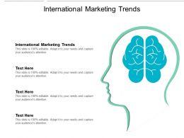 International Marketing Trends Ppt Powerpoint Presentation Portfolio Cpb