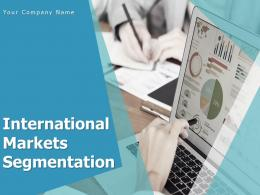 International Markets Segmentation Powerpoint Presentation Slides