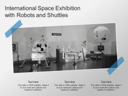 International Space Exhibition With Robots And Shuttles