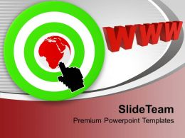 Internet Arrow Clicks Target WWW Server Powerpoint Templates PPT Themes And Graphics 0213
