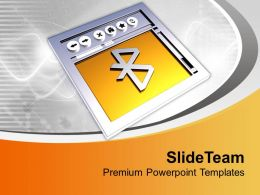 Internet Browser With Bluetooth Sign PowerPoint Templates PPT Themes And Graphics 0213