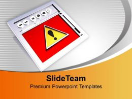 Internet Browser With Caution Symbol PowerPoint Templates PPT Themes And Graphics 0213