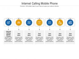 Internet Calling Mobile Phone Ppt Powerpoint Presentation Icon Grid Cpb
