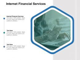 Internet Financial Services Ppt Powerpoint Presentation Outline Slide Download Cpb