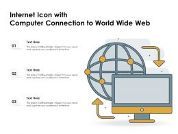 Internet Icon With Computer Connection To World Wide Web