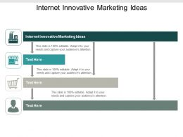 Internet Innovative Marketing Ideas Ppt Powerpoint Presentation Ideas Graphics Cpb