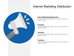 Internet Marketing Distribution Ppt Powerpoint Presentation File Background Images Cpb