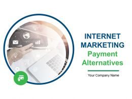 Internet Marketing Payment Alternatives Powerpoint Presentation Slides