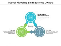 Internet Marketing Small Business Owners Ppt Powerpoint Presentation Show Cpb
