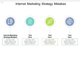 Internet Marketing Strategy Mistakes Ppt Powerpoint Presentation Outline Styles Cpb