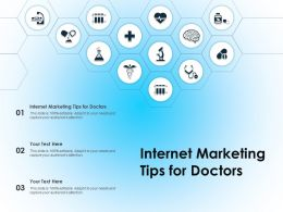 Internet Marketing Tips For Doctors Ppt Powerpoint Presentation Outline Example