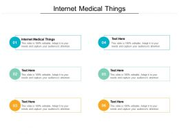 Internet Medical Things Ppt Powerpoint Presentation Show Graphics Template Cpb